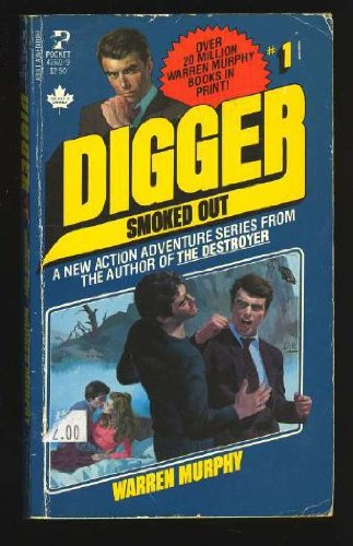 9780671426101: SMOKED OUT (Digger Series)