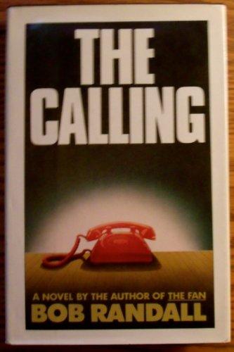 CALLING, THE: Randall, Bob