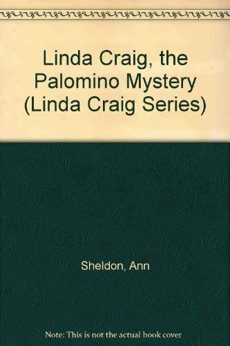 9780671426491: Linda Craig, the Palomino Mystery (Linda Craig Series)