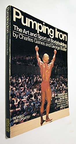 9780671426880: Pumping Iron: The Art and Sport of Bodybuilding