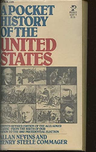 A Pocket History of the United States: Nevins, Allan and