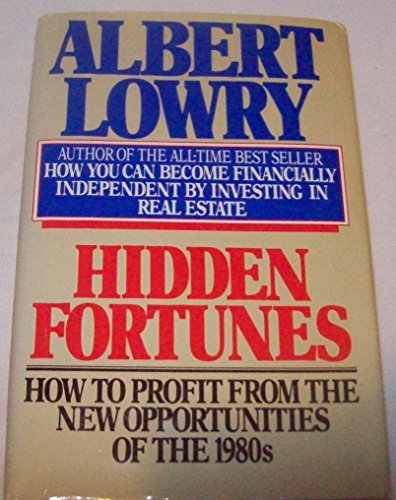 9780671427214: Hidden Fortunes: How to Profit from the New Opportunities of the 1980s