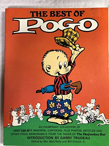 9780671427962: The Best of Pogo: An Exuberant Collection of Walt Kelly's Immortal Cartoons Plus Photos, Articles and Other Pogo Memorabilia from the Pages of The Okefenokee Star