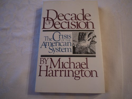 9780671428082: Decade of Decision: The Crisis of the American System (A Touchstone book)