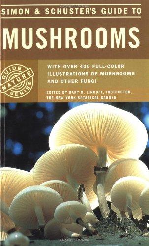 Simon & Schuster's Guide to Mushrooms (Nature: Pacioni, Giovanni/ Lincoff,