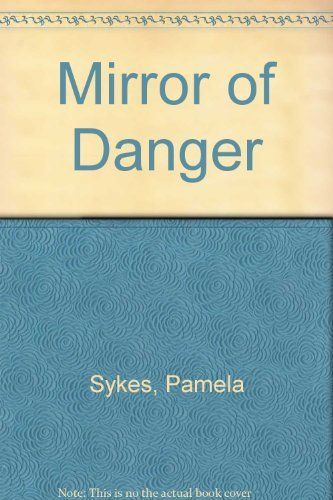 9780671428921: Mirror of Danger