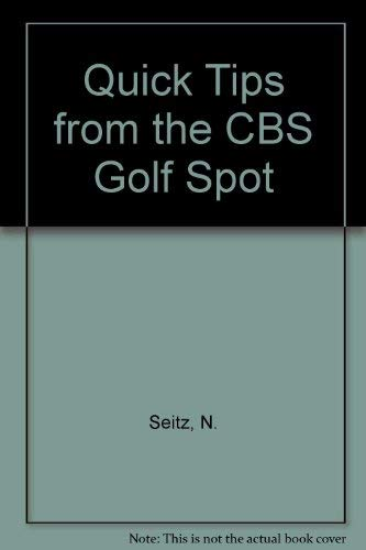 9780671429034: Quick Tips from the CBS Golf Spot