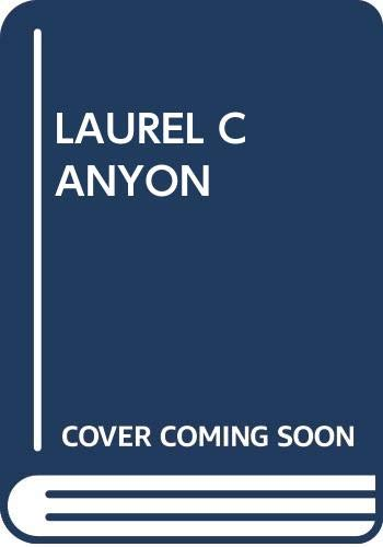 9780671430573: Laurel Canyon [Paperback] by Steve krantz