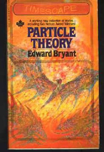 Particle Theory: Bryant, Edward