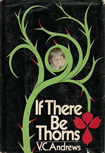 9780671431228: If There Be Thorns (Dollanganger Series)
