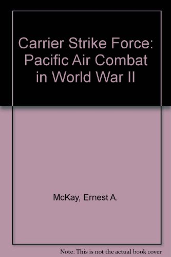 9780671431273: Carrier Strike Force: Pacific Air Combat in World War II