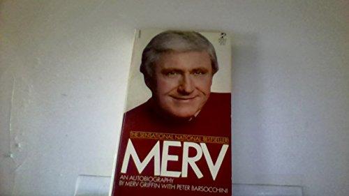 Merv, an Autobiography: Merv Griffin