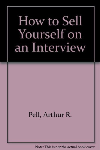 9780671431471: How to Sell Yourself on an Interview