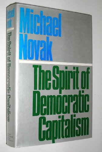 9780671431549: The Spirit of Democratic Capitalism