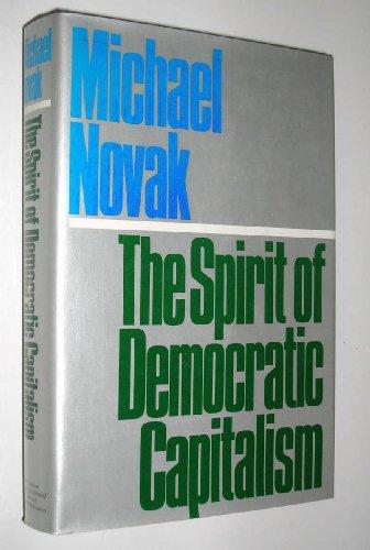 9780671431549: The Spirit of Democratic Capitalism