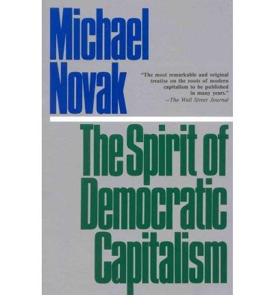 9780671431556: The Spirit of Democratic Capitalism