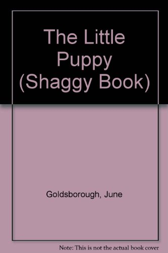 The Little Puppy (Shaggy Book) (0671431595) by Goldsborough, June