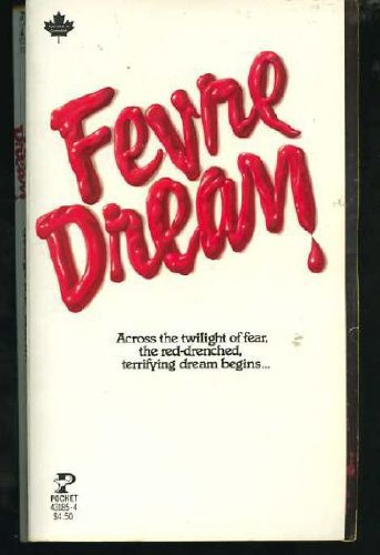 FEVRE DREAM: Martin, George R.