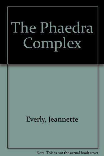 9780671432140: The Phaedra Complex