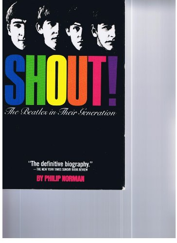 9780671432539: Shout! the Beatles in Their Generation