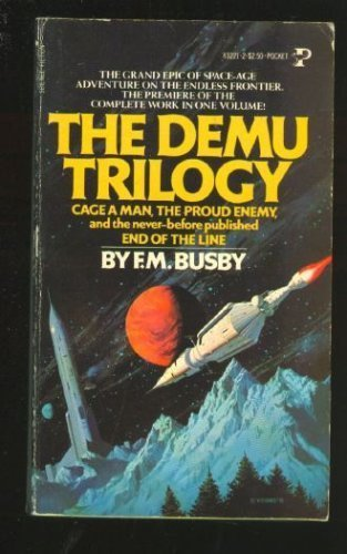 9780671432881: The Demu Trilogy: Cage A Man/The Proud Enemy/End of the Lline