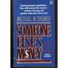 9780671433024: Someone Else's Money: A Novel
