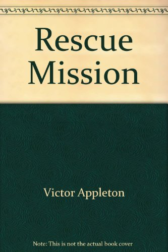 9780671433703: The rescue mission (Tom Swift)