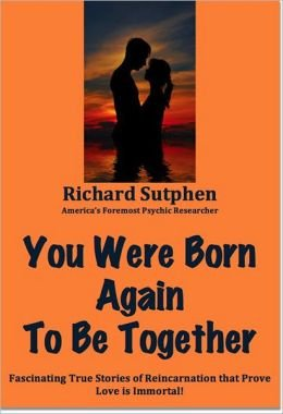 9780671433833: You Were Born Again to be Together: Documented Cases of Reincarnation That Prove Love is Immortal