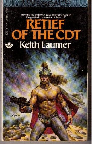 Retief of the CDT (Jaime Retief Series #6) (0671434063) by Keith Laumer