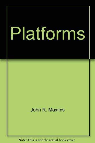 Platforms: John R. Maxim