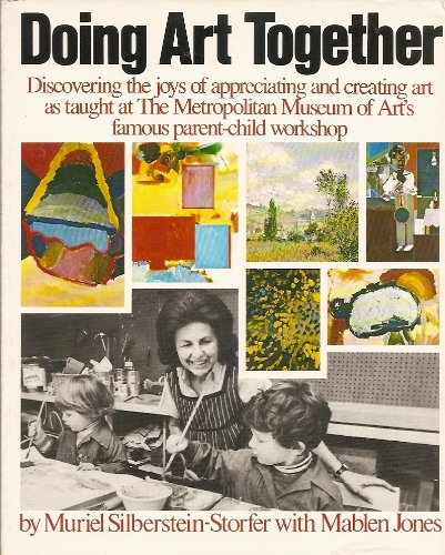 Doing Art Together: The Remarkable Parent-Child Workshop of the Metropolitan Museum of Art