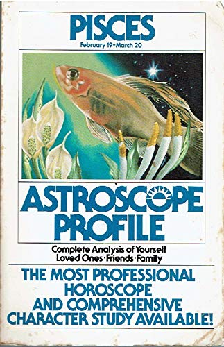 Astroscope Profiles : Pisces: None Noted