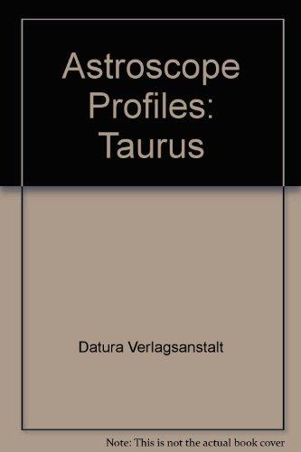 Astroscope Profiles: Taurus
