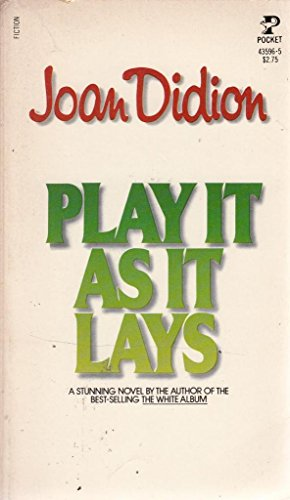 Play It As It Lays: Didion, Joan