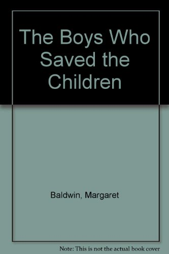 9780671436032: The Boys Who Saved the Children