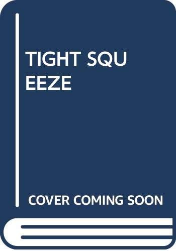 9780671436308: Tight Squeeze
