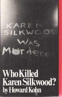 Who Killed Karen Silkwood?: Howard Kohn
