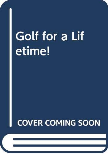 Golf for a Lifetime! (0671437410) by Bob Toski