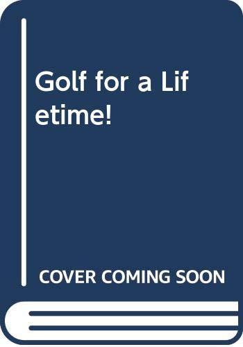 Golf for a Lifetime! (0671437410) by Toski, Bob