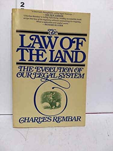 9780671438289: The Law of the Land: The Evolution of Our Legal System (Touchstone Books)