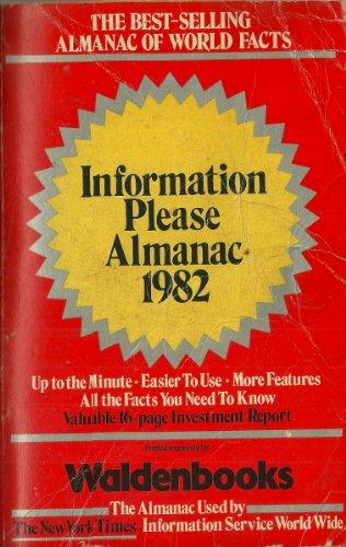 Information Please Almanac Atlas & Yearbook 1982: Dolmatch, Theodore B.