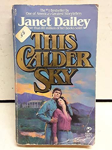9780671438562: This Calder Sky