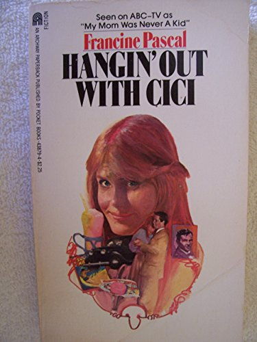 9780671438791: Hangin' Out With Cici