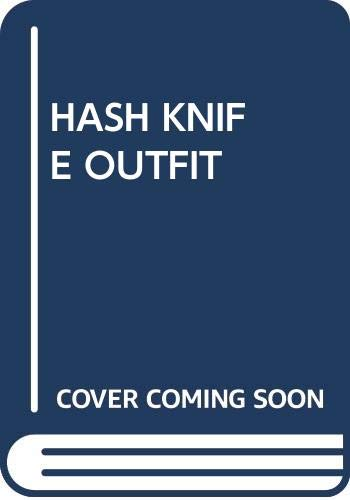 9780671439422: The Hash Knife Outfit