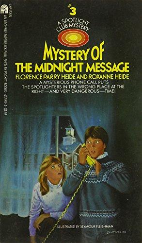 9780671439804: Mystery of the Midnight Message (Spotlight Club Mysteries Ser., No. 3 )