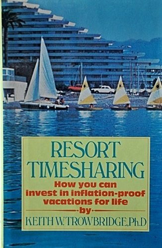 9780671439842: Resort Timesharing: How you can invest in inflation-proof vacations for life