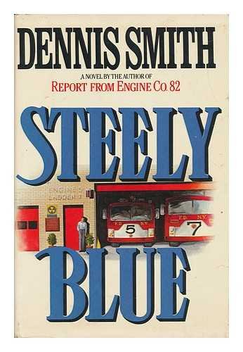 Steely Blue.: SMITH, Dennis.