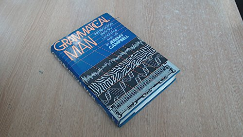 9780671440619: Grammatical Man: Information, Entropy, Language and Life