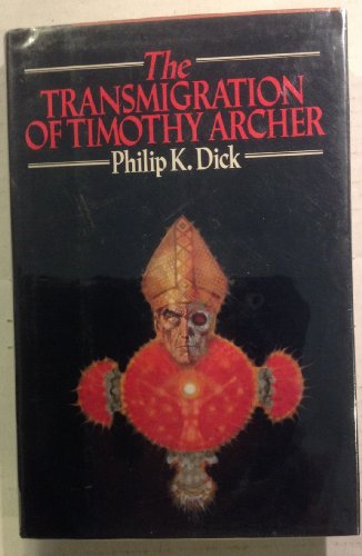 9780671440664: The Transmigration of Timothy Archer