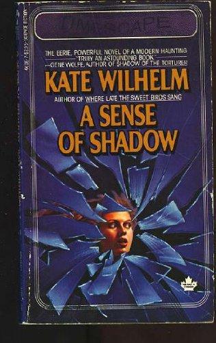 A Sense of Shadow: Kate Wilhelm